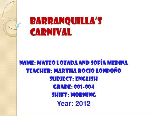 Name: mateo Lozada and Sofía medina  Teacher: Martha rocio Londoño         Subject: english          Grade: 801-804       ...