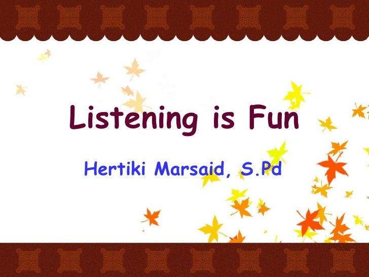 Workshop Listening