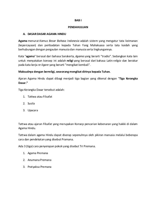 BAB I                                       PENDAHULUAN   A. DASAR DASAR AGAMA HINDUAgama menurut Kamus Besar Bahasa Indon...