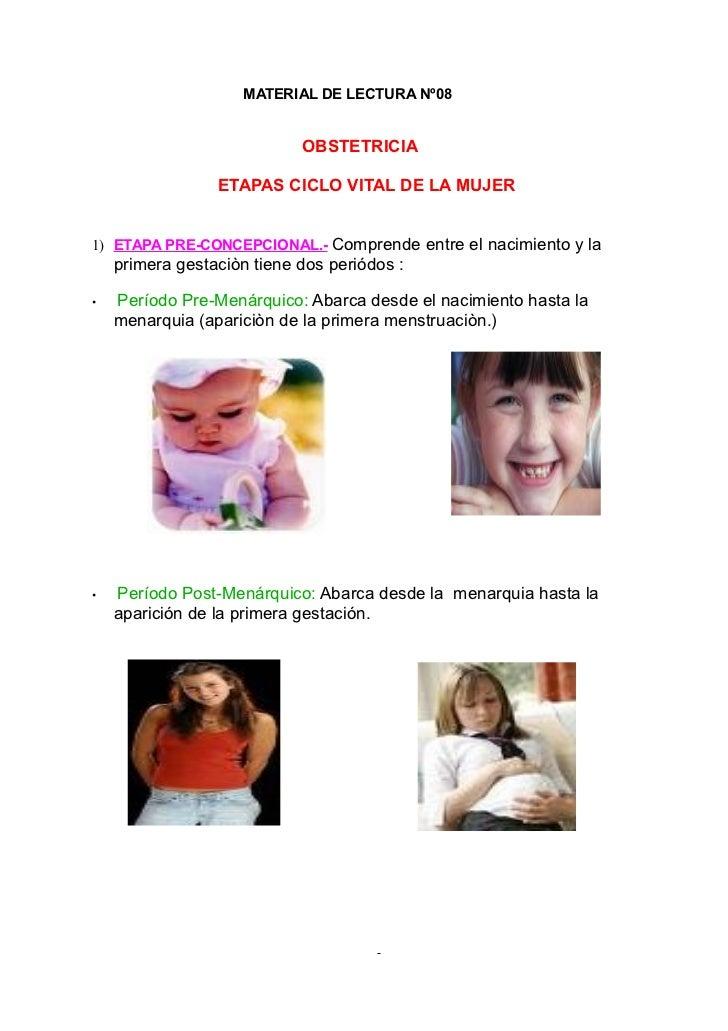 MATERIAL DE LECTURA Nº08                               OBSTETRICIA                   ETAPAS CICLO VITAL DE LA MUJER   1) E...