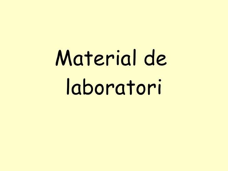 Material de  laboratori
