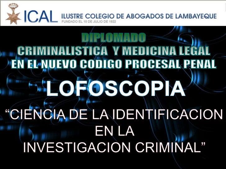Material   lofoscopia - c.a.l. lambayeque  25 mar2011