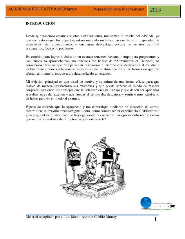Material recopilado por el Lic. Marco Antonio Cubillo Murray ACADEMIA EDUCATIVA MCMurray Preparación para los exámenes 201...