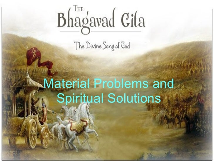 Material Problems and Spiritual Solutions