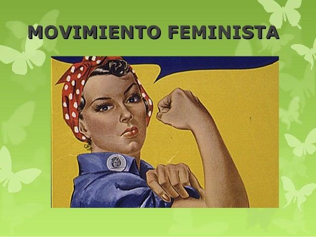 MOVIMIENTO FEMINISTAMOVIMIENTO FEMINISTA