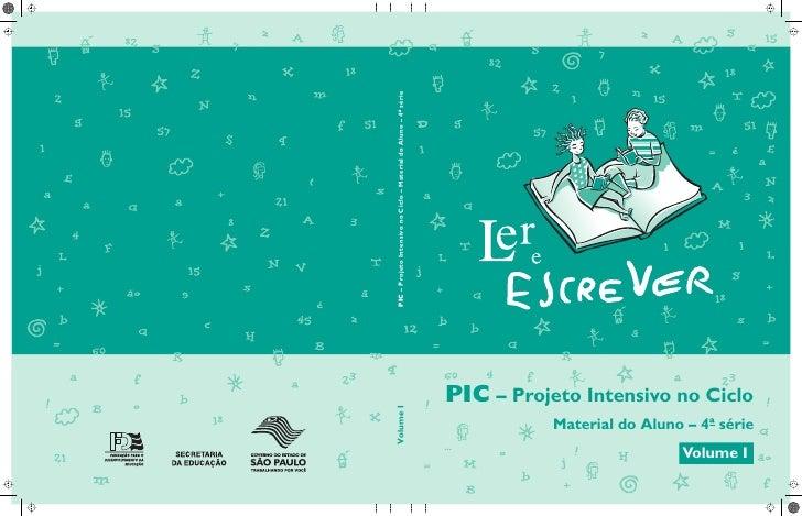Volume I                                                            PIC – Projeto Intensivo no Ciclo – Material do Aluno –...