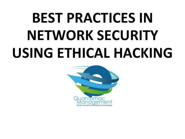 Material best practices in network security using ethical hacking