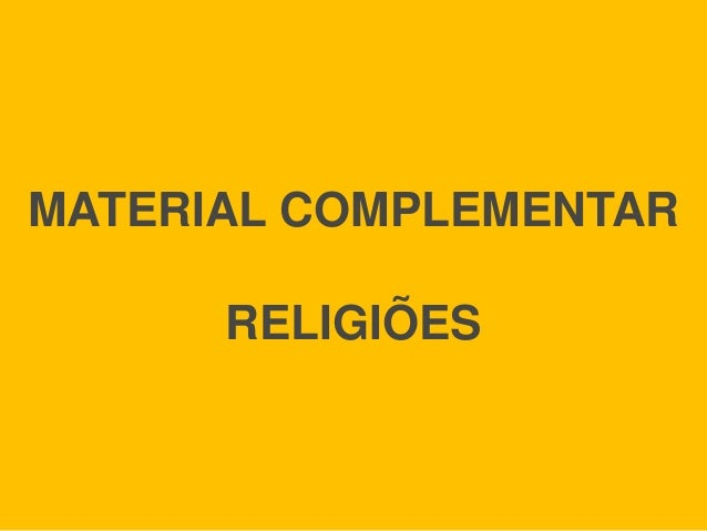 MATERIAL COMPLEMENTAR RELIGIÕES