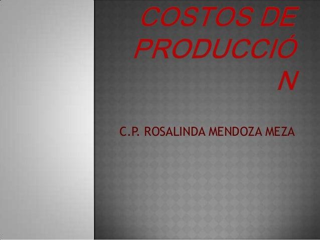 C.P. ROSALINDA MENDOZA MEZA