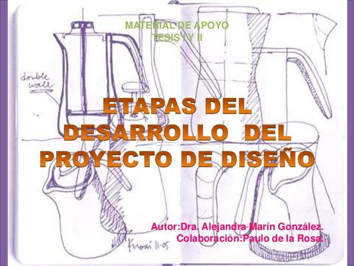 MATERIAL DE APOYO    TESIS I Y II    Introduccion    Autor:Dra. Alejandra Marín González.         Colaboración:Paulo de la...