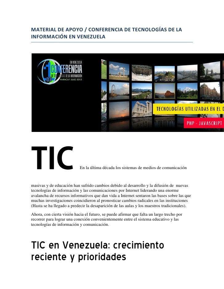 MATERIAL DE APOYO / CONFERENCIA DE TECNOLOGÍAS DE LAINFORMACIÓN EN VENEZUELA                            En la última décad...