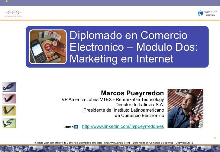 !                                   Diplomado en Comercio                                   Electronico – Modulo Dos:     ...