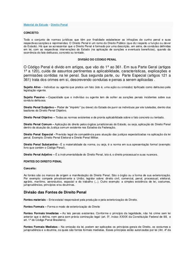 Material de Estudo - Direito PenalCONCEITO:Todo o conjunto de normas jurídicas que têm por finalidade estabelecer as infra...