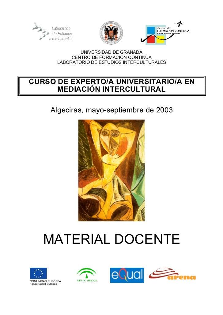 Laboratorio      de Estudios    Interculturales                 UNIVERSIDAD DE GRANADA              CENTRO DE FORMACIÓN CO...