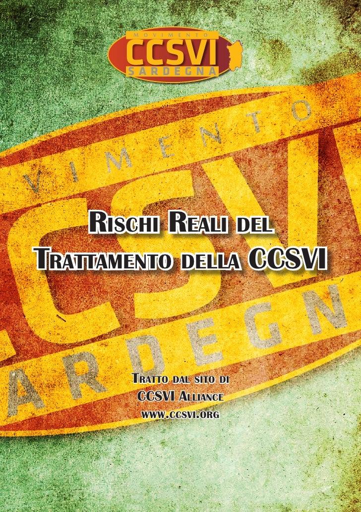 I Rischi Reali nel Trattamento della Ccsvi