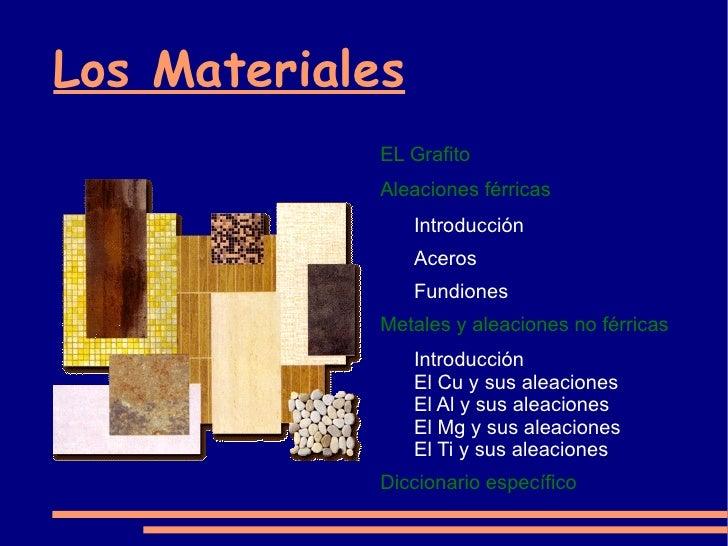 Los Materiales <ul><li>EL Grafito