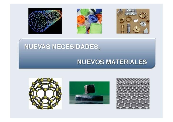 1.   Materialesysuclasificación2.   Obtencióndelosmateriales3.   Propiedadesdelamateria4.   Metales      ...