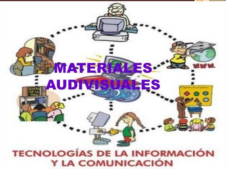 MATERIALES AUDIVISUALES
