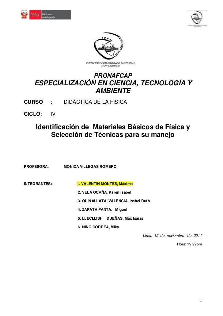 PRONAFCAP    ESPECIALIZACIÓN EN CIENCIA, TECNOLOGÍA Y                   AMBIENTECURSO        :    DIDÁCTICA DE LA FISICACI...