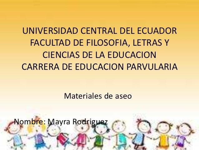UNIVERSIDAD CENTRAL DEL ECUADOR   FACULTAD DE FILOSOFIA, LETRAS Y      CIENCIAS DE LA EDUCACION CARRERA DE EDUCACION PARVU...