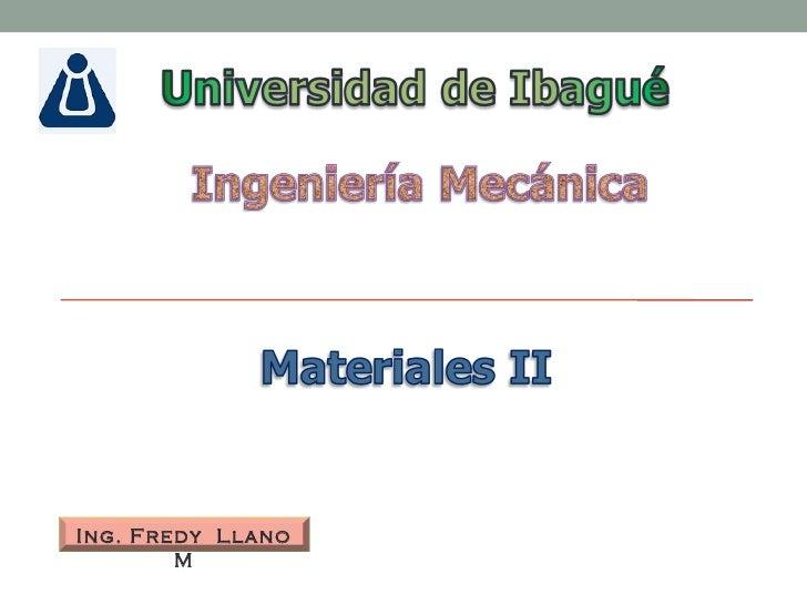 Materiales II- Tratamientos térmicos aleaciones no ferrosas-Semana 13- Sesión 1