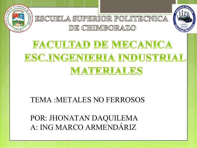 Materiales no ferrozos
