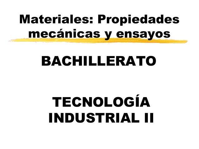 Materiales, propiedades mecanicas_y_ensayos