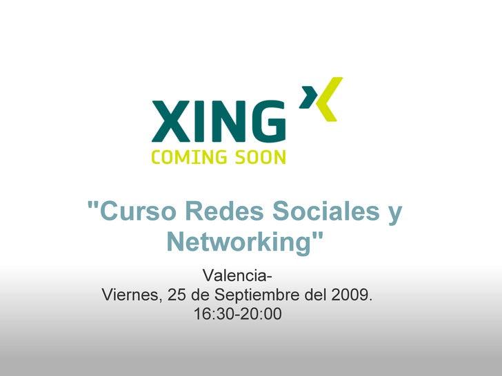Material Extra Curso Redes Sociales ( 25 Septiembre 09 ) - Valencia, Spain