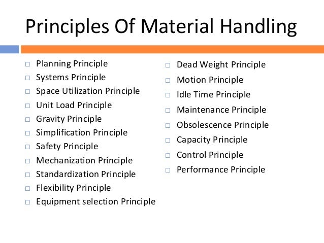 four general characteristics of materials handling Vitasheetgroup products for materials handling vitasheetgroup offers a range of thermoplastic sheets suited to the materials handling industry these products are robust, economic and durable.