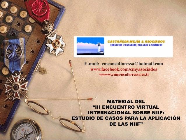 "E-mail: cmconsultoressa@hotmail.com www.facebook.com/cmyasociados wwww.cmconsultoressa.es.tl MATERIAL DEL ""III ENCUENTRO V..."
