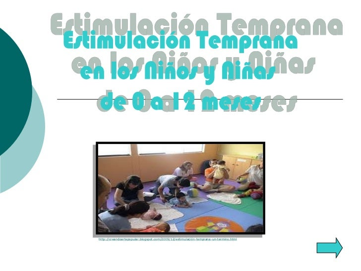 Estimulación temprana en los Niños y NIñas de 0 a 12 años