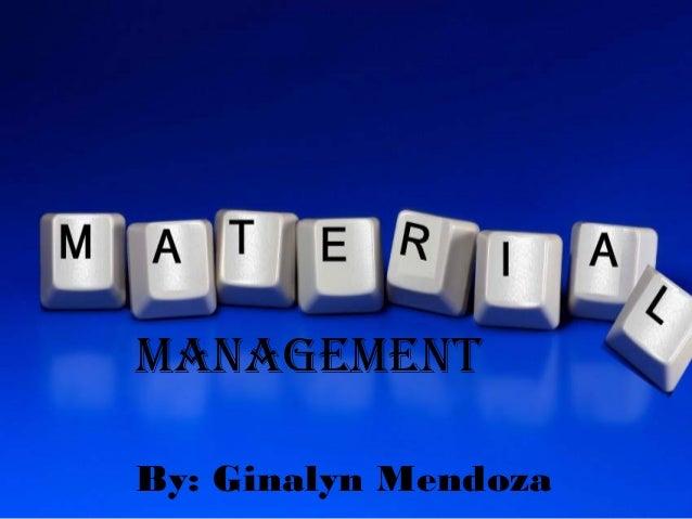 Material Management(Sarah Olivarez-Cruz)