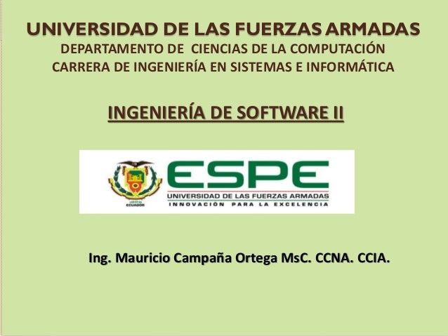 UNIVERSIDAD DE LAS FUERZAS ARMADAS DEPARTAMENTO DE CIENCIAS DE LA COMPUTACIÓN CARRERA DE INGENIERÍA EN SISTEMAS E INFORMÁT...