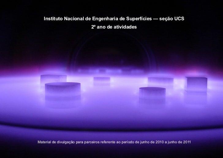 Ano 2 da seção UCS do Instituto Nacional de Engenharia de Superfícies
