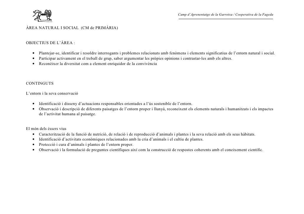 Camp d'Aprenentatge de la Garrotxa / Cooperativa de la FagedaÀREA NATURAL I SOCIAL (CM de PRIMÀRIA)OBJECTIUS DE L'ÀREA :  ...