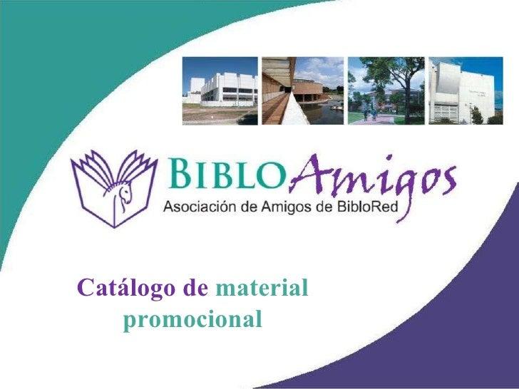 Catálogo de  material promocional