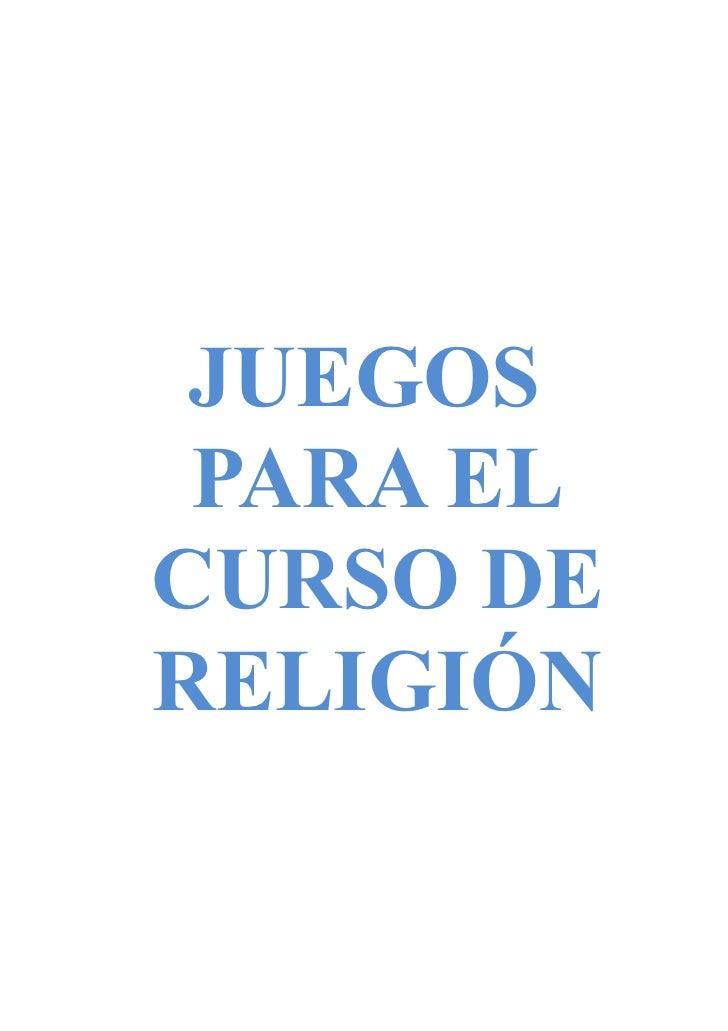 JUEGOS PARA ELCURSO DERELIGIÓN