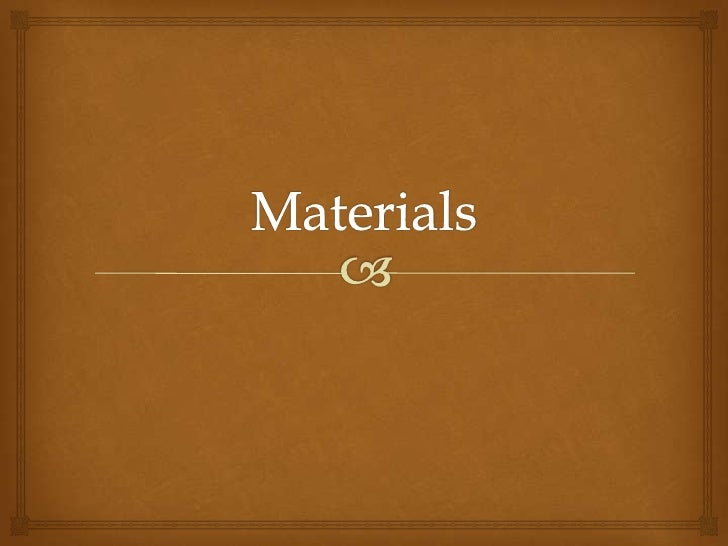 Materials<br />