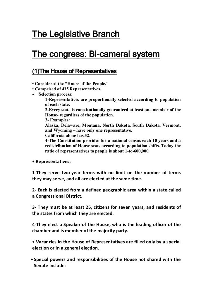 "The Legislative BranchThe congress: Bi-cameral system(1)The House of Representatives• Considered the ""House of the People...."