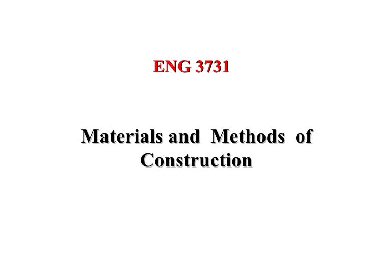 ENG 3731Materials and Methods of      Construction                           1