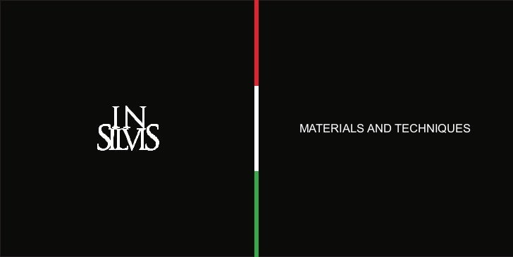 MATERIALS AND TECHNIQUES