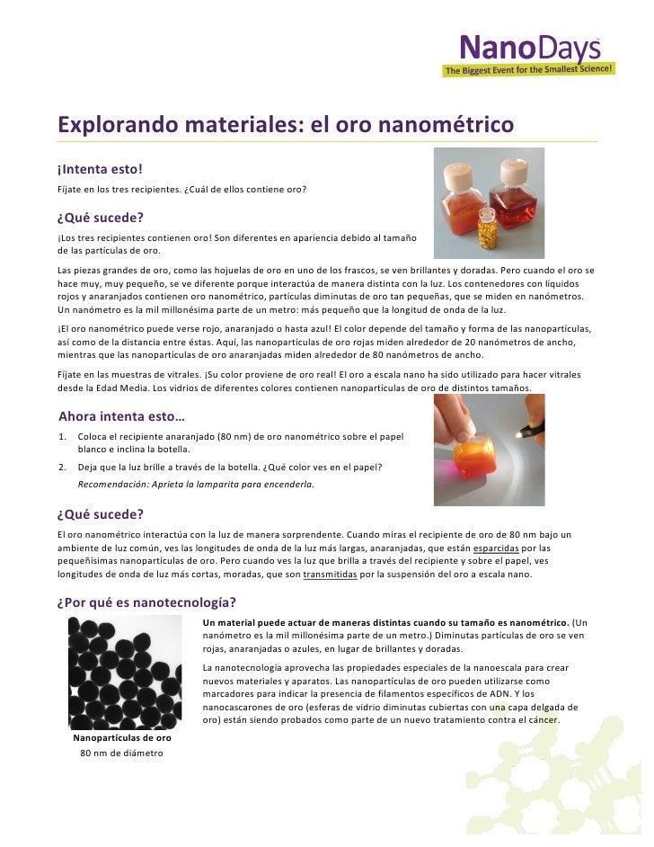 Explorando materiales: el oro nanométrico  ¡Intenta esto! Fíjate en los tres recipientes...