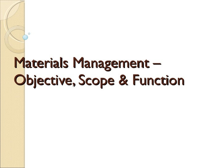 Materials Management –Objective, Scope & Function