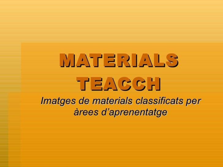MATERIALS TEACCH Imatges de materials classificats per àrees d'aprenentatge
