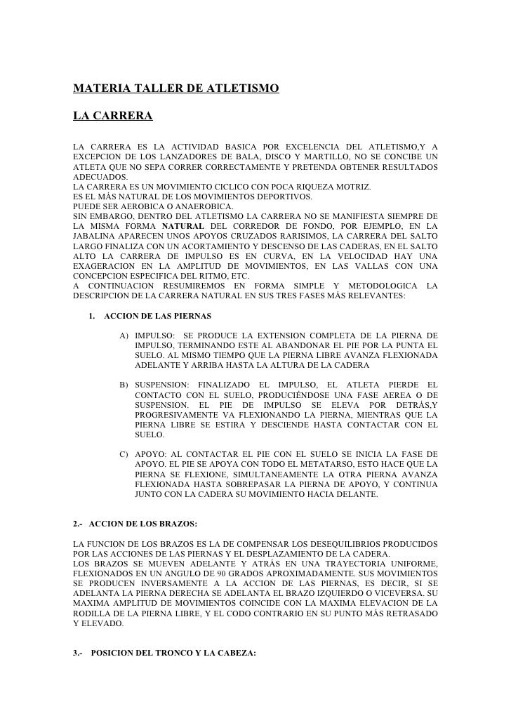 MATERIA TALLER DE ATLETISMO  LA CARRERA  LA CARRERA ES LA ACTIVIDAD BASICA POR EXCELENCIA DEL ATLETISMO,Y A EXCEPCION DE L...