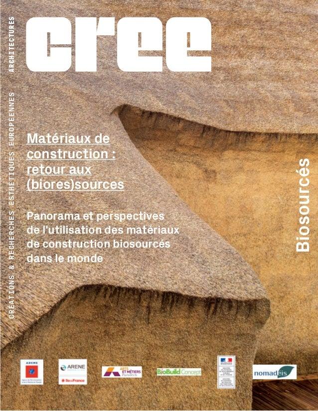 CRÉATIONS&RECHERCHESESTHÉTIQUESEUROPÉENNES Biosourcés Matériaux de construction: retour aux (biores)sources ARCHITECTURES...