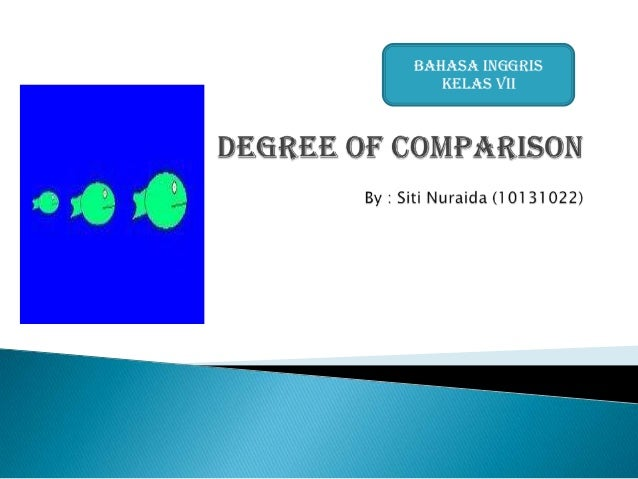 Materi degree of comparison