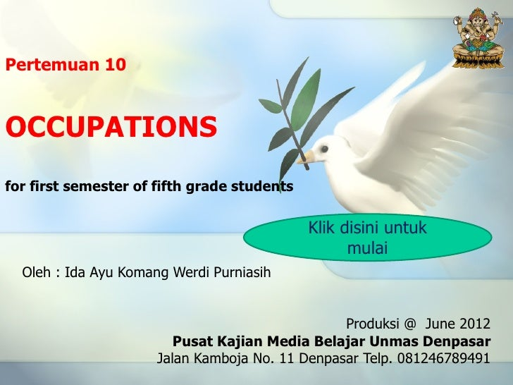 Pertemuan 10OCCUPATIONSfor first semester of fifth grade students                                             Klik disini ...