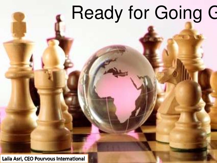 Ready for Going GLOBAL ?<br />Laila Asri, CEO Pourvous International<br />