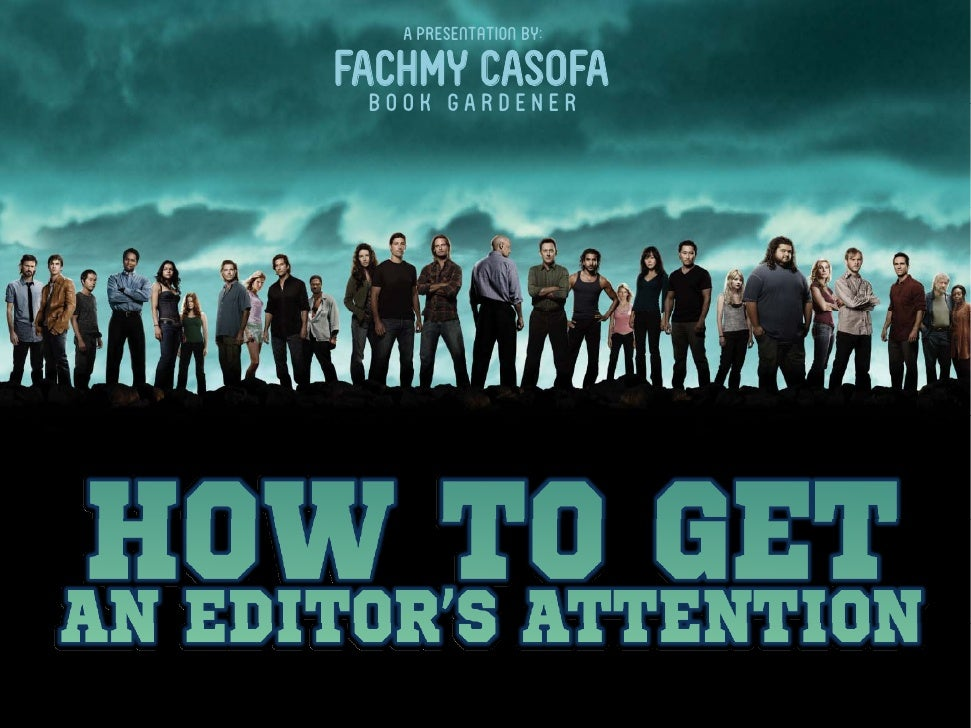 How to Get an Editor's Attention